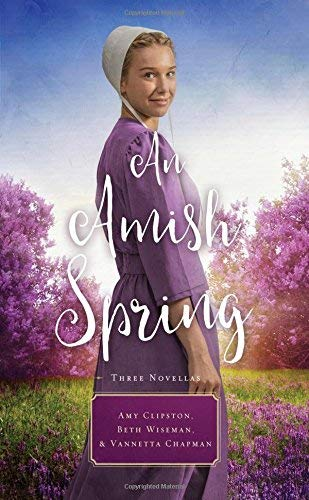An Amish Spring (A Son for Always/A Love for Irma Rose/Where Healing Blooms)