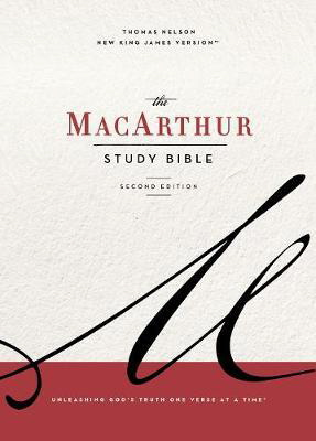 NKJV The MacArthur Study Bible: Unleashing God's Truth One Verse at a Time (2nd Edition)