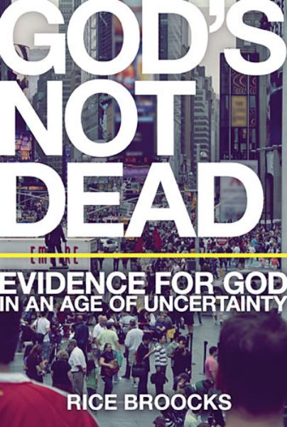 God's Not Dead: Evidence for God in an Age of Uncertainty (International Edition)