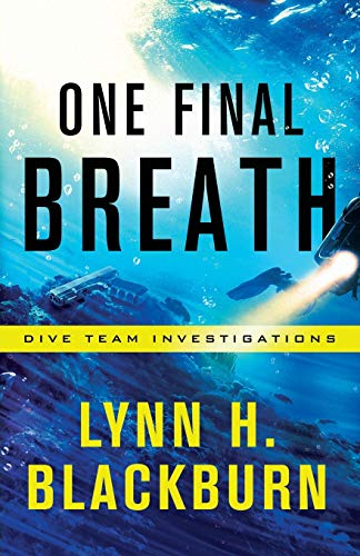 One Final Breath (Dive Team Investigations, Bk.3)