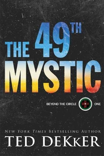 The 49th Mystic (Beyond the Circle, Bk. 1)