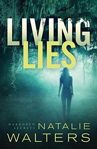 Living Lies (Harbored Secrets, Bk. 1)