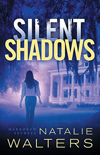 Silent Shadows (Harbored Secrets, Bk. 3)