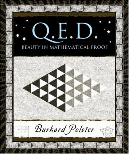 Q.E.D.: Beauty in Mathematical Proof (Wooden Books)