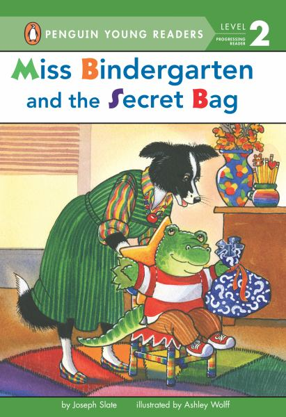 Miss Bindergarten and the Secret Bag (Penguin Young Readers, Level 2)