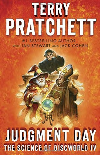 Judgment Day: Science of Discworld IV