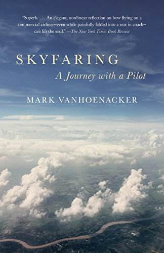 Skyfaring: A Journey with a Pilot (Vintage Departures)
