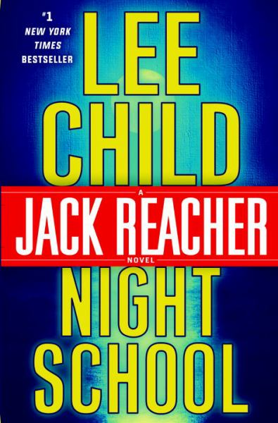 Night School (Jack Reacher, Bk. 21)