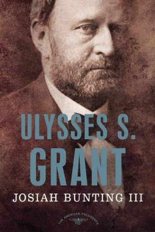 Ulyssis S. Grant: The 18th President 1869-1877 (The American President Series)