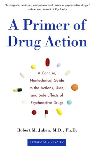 A Primer of Drug Action (Revised and Updated)