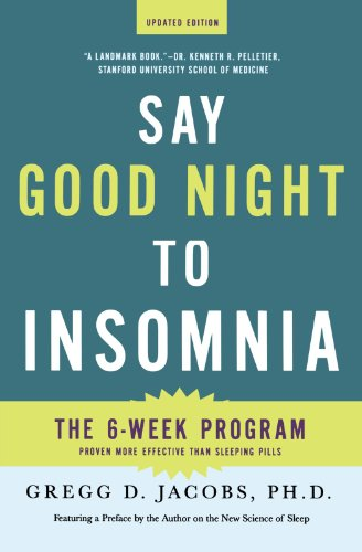 Say Good Night to Insomnia (Updated Edition)