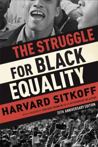 The Struggle for Black Equality (25th Anniversary Edition)