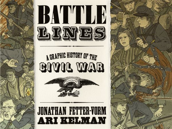 Battle Lines - A Graphic History of the Civil War