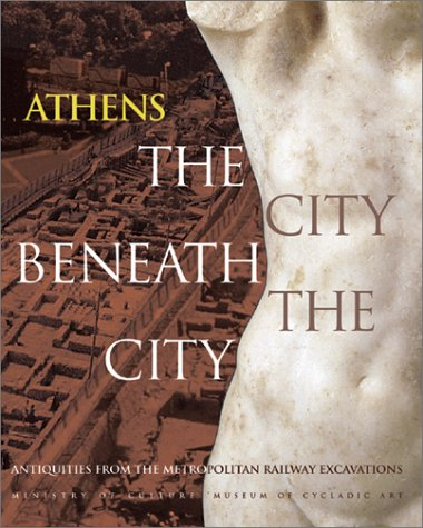 Athens: The City Beneath the City
