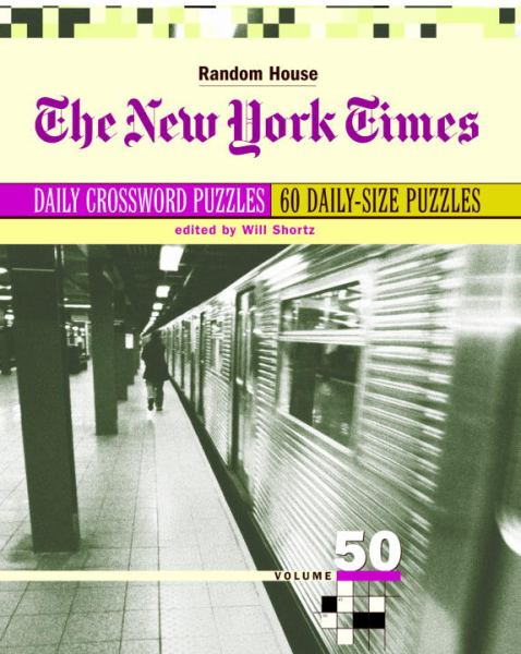 The New York Times Daily Crossword Puzzles (Vol. 50)