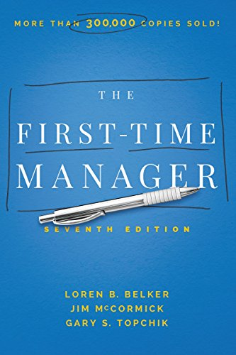 The First-Time Manager (Seventh Edition)