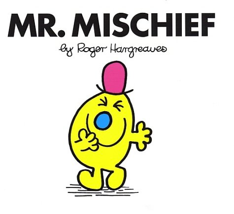 Mr. Mischief (Mr. Men And Little Miss)
