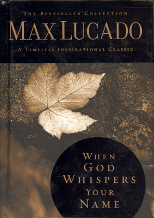 When God Whispers Your Name (Timeless Inspirational Classic)