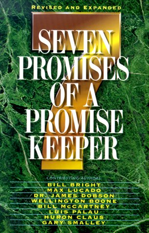Seven Promises of a Promise Keeper (Revised and Expanded)