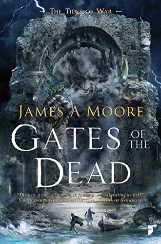 Gates of the Dead (Tides of War, Bk. 3)