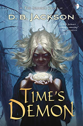 Time's Demon (The Islevale Cycle, Bk. 2)