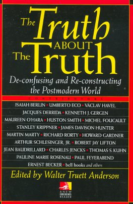 The Truth About the Truth (New Consciousness Reader)