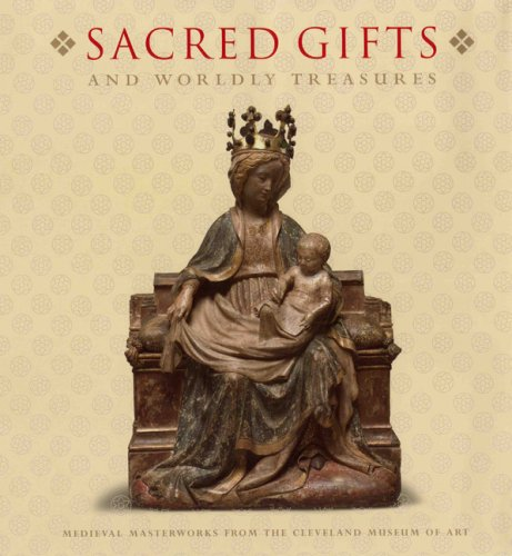 Sacred Gifts and Worldly Treasures