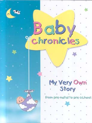 Baby Chronicles: My Very Own Story