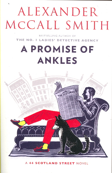 A Promise of Ankles (A 44 Scotland Street Novel, Bk. 14)