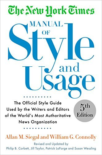 The New York Times Manual of Style and Usage (5th Edition)