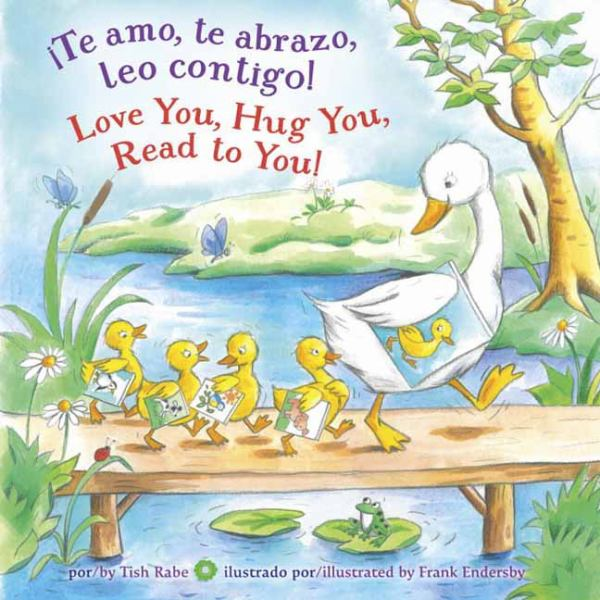 Te Amo, Te Abrazo, Leo Contigo! / Love You, Hug You, Read to You!
