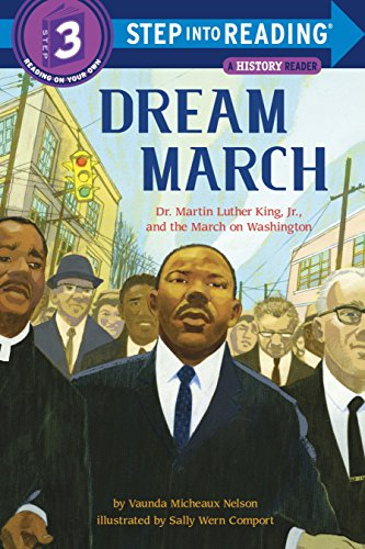 Dream March: Dr. Martin Luther King, Jr., and the March on Washington (Step into Reading, Step 3)