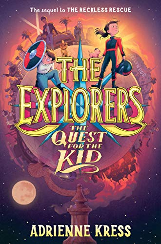 The Quest for the Kid (The Explorers, Bk.3)