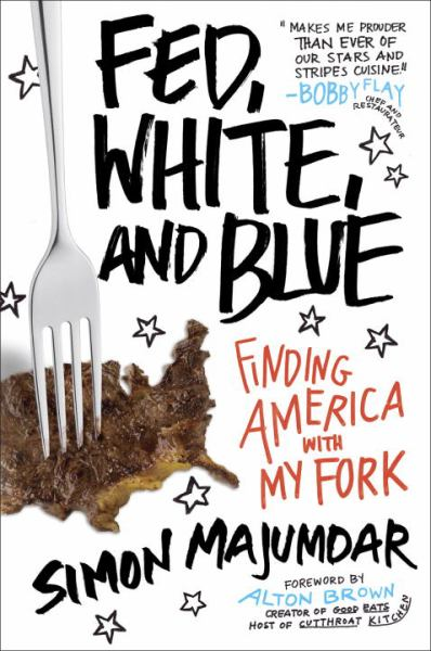 Fed, White, and Blue - Finding America with My Fork