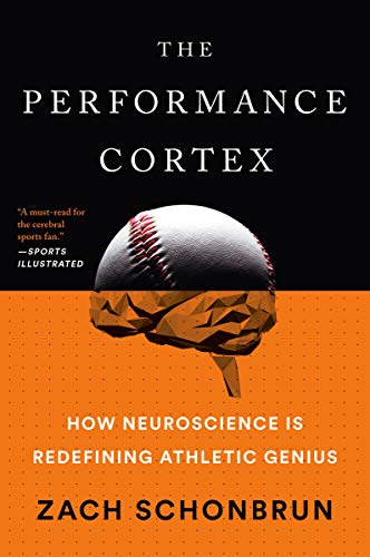 The Performance Corte:  How Neuroscience Is Redefining Athletic Genius