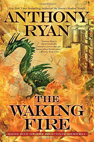 The Waking Fire (The Draconis Memoria, Bk. 1)