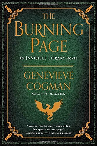 The Burning Page (An Invisible Library Novel, Bk. 3)