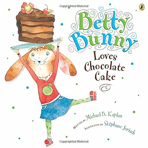 Betty Bunny Loves Chocolate Cake
