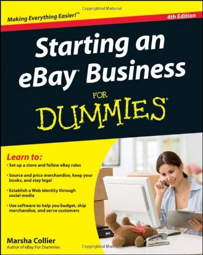 Starting an eBay Business For Dummies (4th Edition)