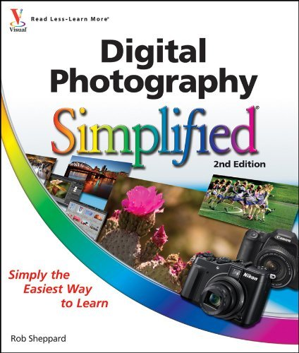Digital Photography Simplified (2nd Edition)
