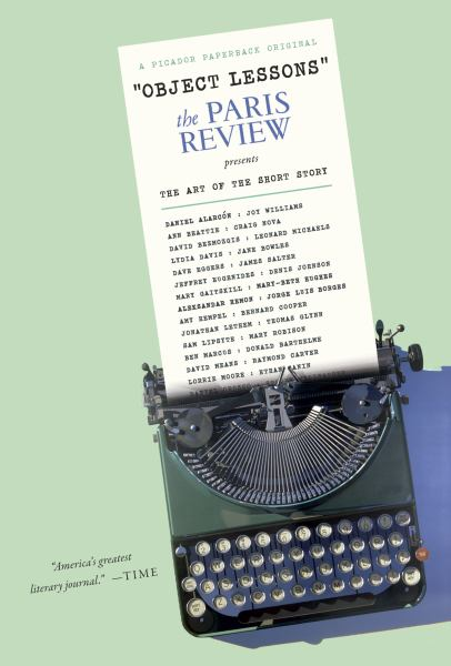 """Object Lessons"": The Paris Review presents The Art of the Short Story"