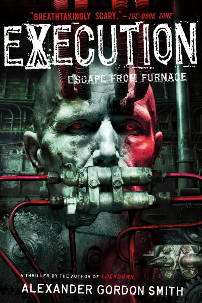 Execution (Escape from Furnace,  Bk.5)