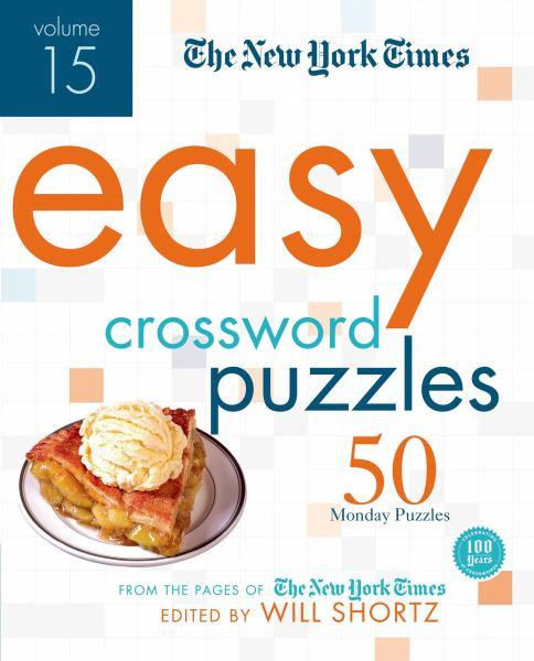 The New York Times Easy Crossword Puzzles Volume 15