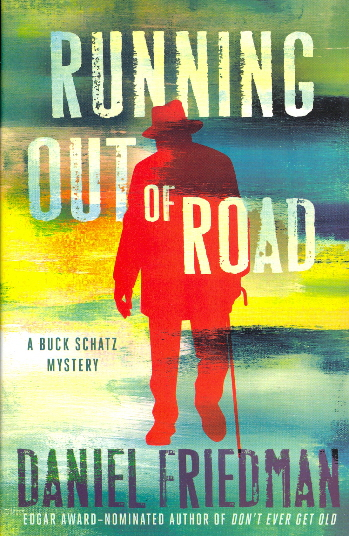Running Out of Road (Buck Schatz Series, Bk. 3)