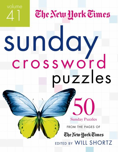 The New York Times Sunday Crossword Puzzles Volume 41
