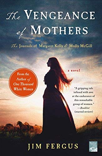 The Vengeance of Mothers (One Thousand White Women, Bk. 2)