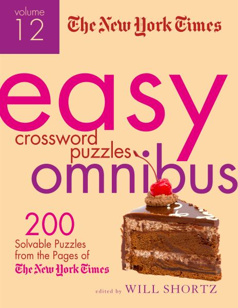 The New York Times Easy Crossword Puzzle Omnibus (Volume 12)