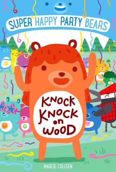Knock, Knock on Wood (Super Happy Party Bears)