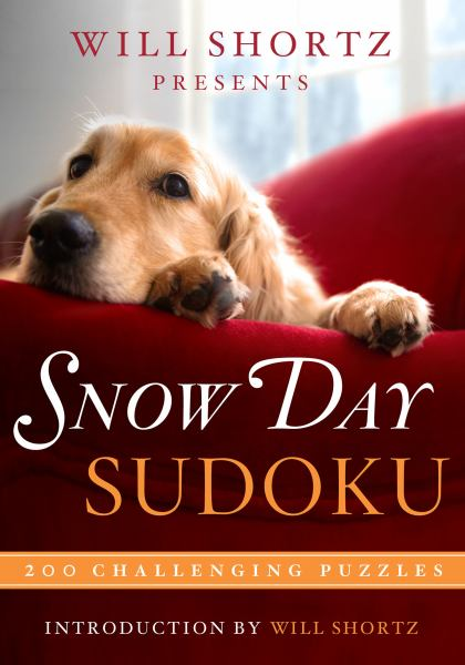 Will Shortz Presents Snow Day Sudoku: 200 Challenging Puzzles