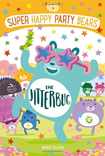 The Jitterbug (Super Happy Party Bears, Bk. 6)